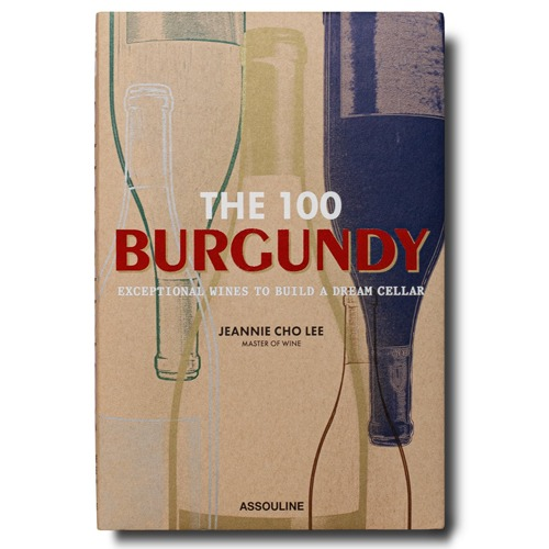 The 100 Burgundy Exceptional Wines